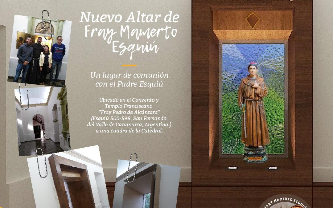 Nuevo altar franciscano, un espacio para encontrarse con el padre Esquiú